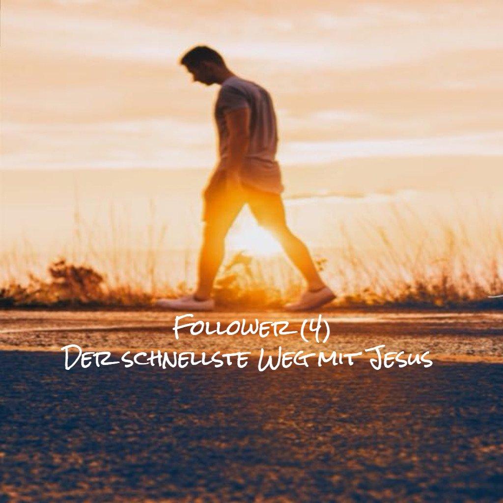 Follower (4) - Der Weg mit Jesus und das Vertrauen auf die Barmherzigkeit Jesu